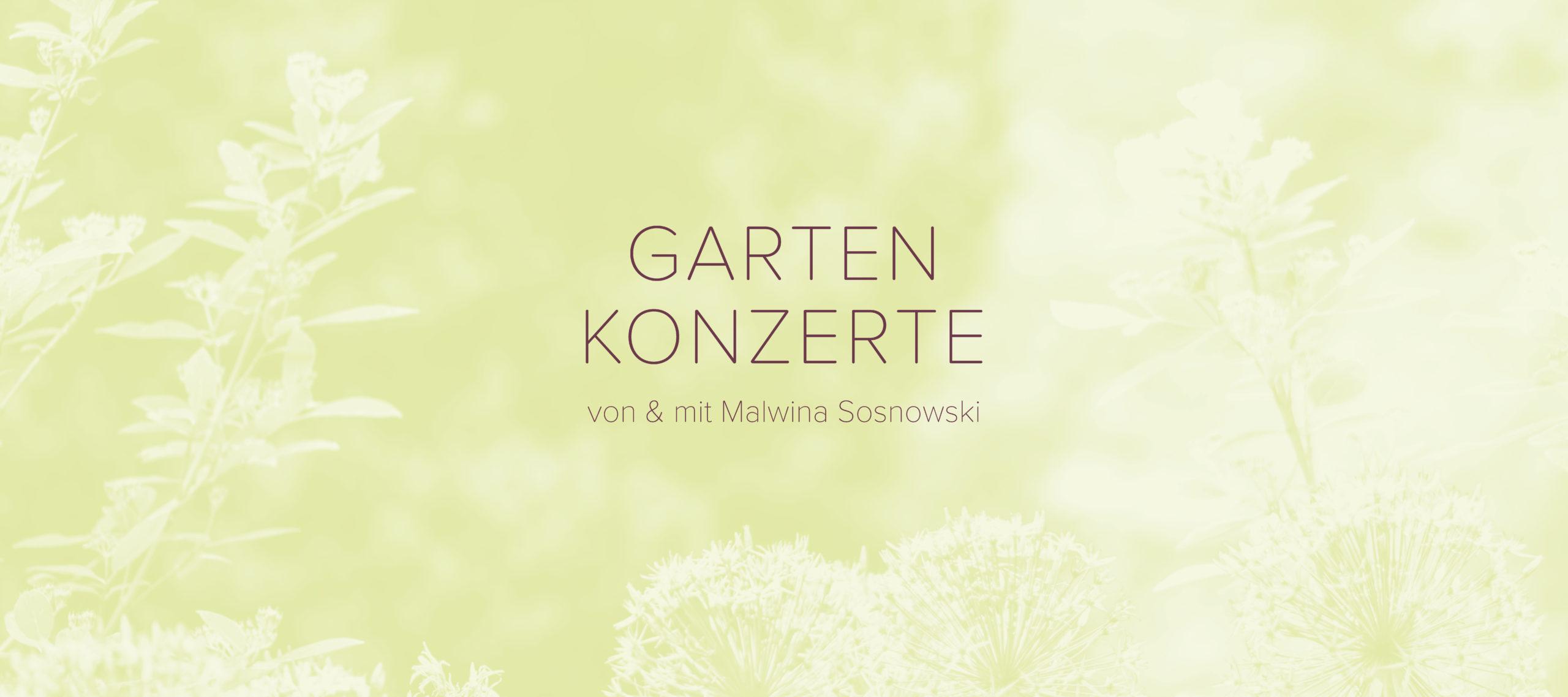 Gartenkonzerte von und mit MAlwina Sosnowski Violine